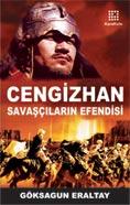 Cengiz Han Savaşçıların Efendisi