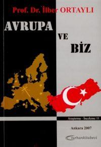 Avrupa ve Biz İlber Ortaylı