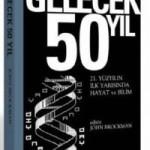 Gelecek 50 Yıl (John Brockman)