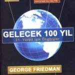 Gelecek 100 Yıl (George Friedman)