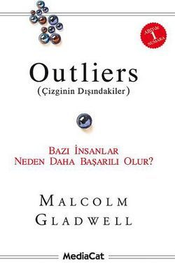 outliers-cizginin-disindakiler-malcolm-gladwell