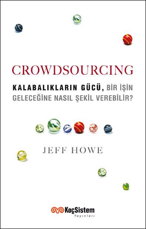 CROWDSOURCING-KALABALIKLARIN-GUCU-JEFF-HOWE