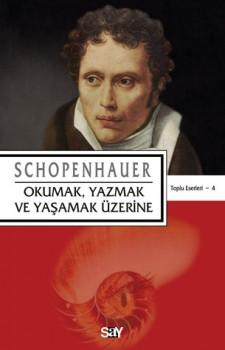 okumak_yazmak_yasamak_uzerine_arthur_schopenhauer