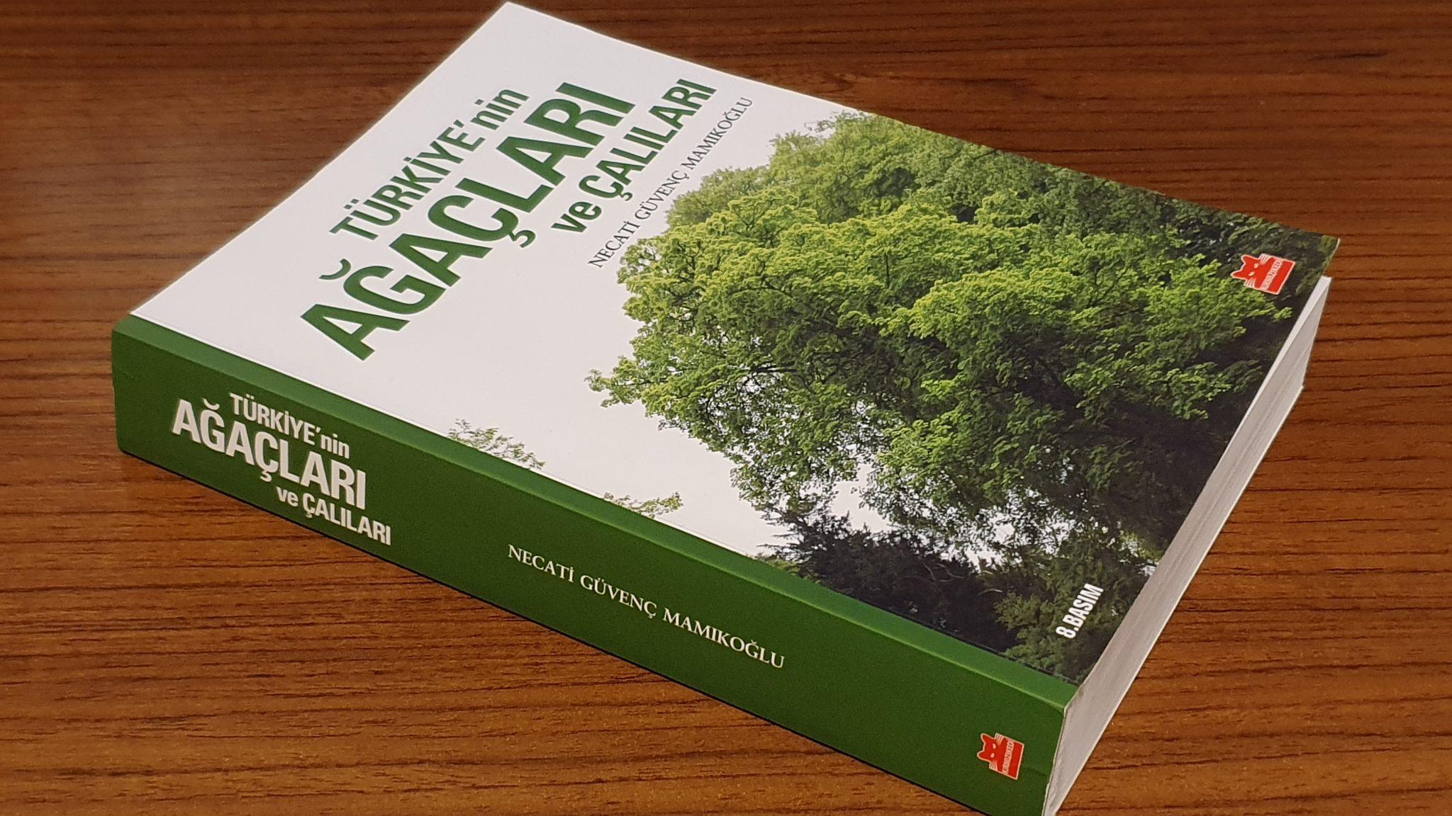 Türkiye'nin Ağaçları ve Çalıları - Necati Güvenç Mamıkoğlu